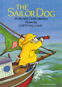 Sailor Dog, by Margaret Wise Brown, illustrated by Garth Williams